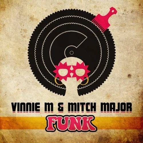 Vinnie M & Mitch Major - Funk (Jeremy Juno Remix) *Consistent Records (the Netherlands)*