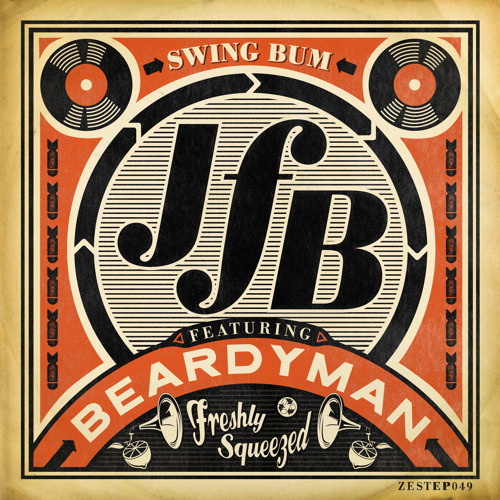 JFB - SWING BUM EP - MiniMix **FREE DL**