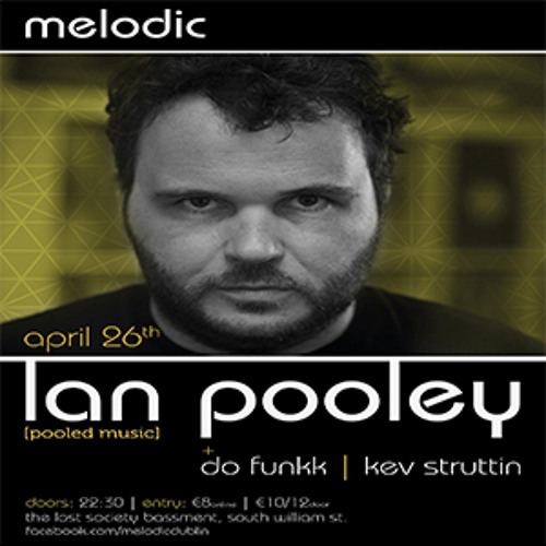 Do-Funkk Live at Melodic Presents: Ian Pooley Pt2. [26/April/13]