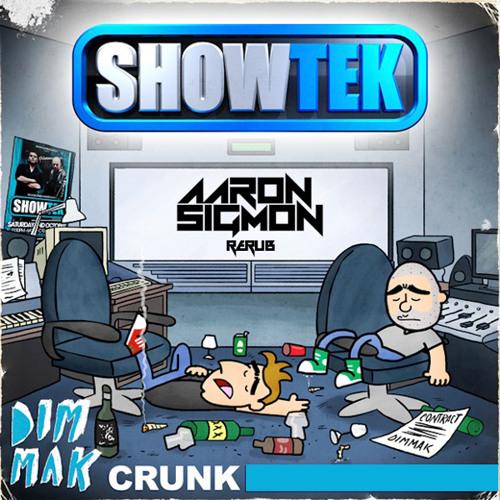 Showtek - Crunk (Aaron Sigmon ReRub)
