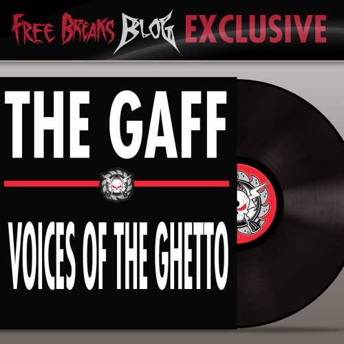 The Gaff - Voices of the Ghetto