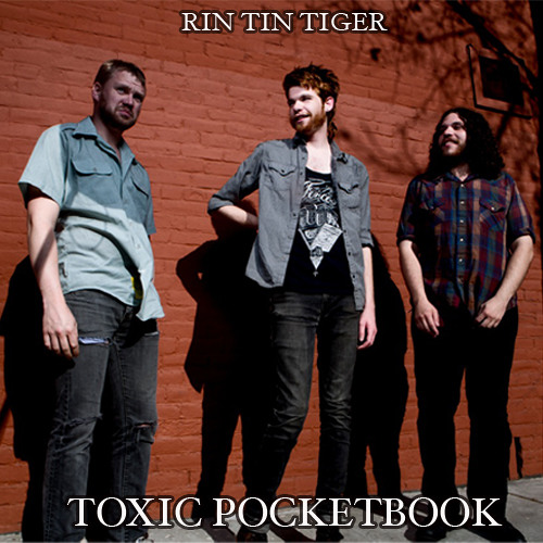 Rin Tin Tiger - Toxic Pocketbook (2013)