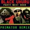 Black Uhuru - Party Next Door (Primator Remix) [FREE320]