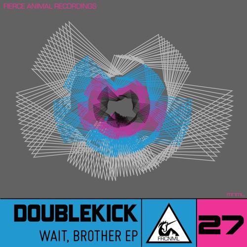 Doublekick - Wait ´n´ Slap  (Original Mix) [Fierce Animal Recordings]