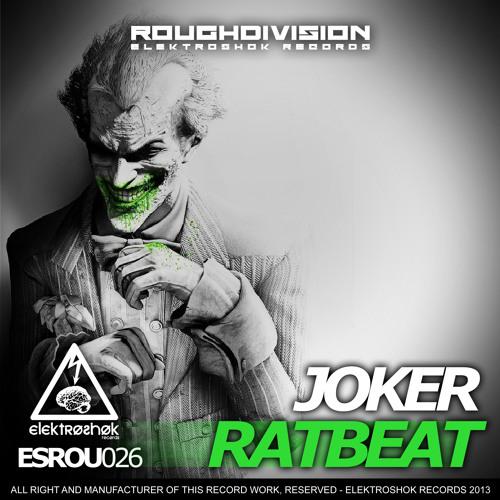 Ratbeat - Joker (Original Mix) [Elektroshok Records]