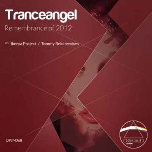 Tranceangel - Remembrance Of 2012 (Original Mix) [Preview] [Diverted Music]