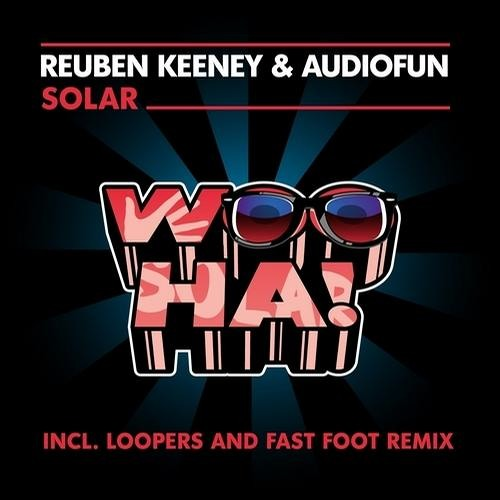 Solar by Reuben Keeney & AudioFun (Fast Foot Remix)
