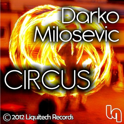Darko Milosevic - Heaven And Chords - Circus EP (original mix) OUT NOW BEATPORT