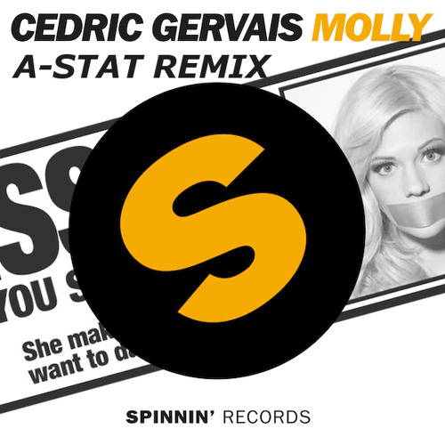 Cedric Gervais - Molly (A-Stat Remix) [Free Download]