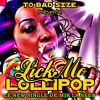 Mik'la Seen - Lick Mo lollipop  - (Lc Production)