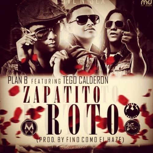 Plan B Feat. Tego Calderon - Zapatito Roto (Prod by Fino Como El Haze)