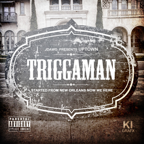 BOUNCE | Uptown - Triggaman (Started From New Orleans)