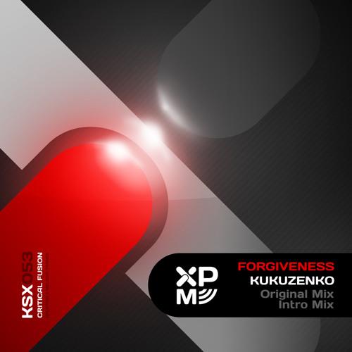 [KSX053] Kukuzenko - Forgiveness (Original Mix)
