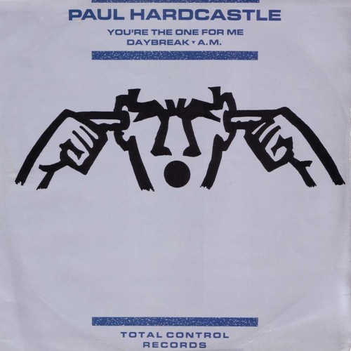Paul Hardcastle - You're The One For Me / A.M. / Daybreak (4mpliFy Re-Edit) *** FREE DOWNLOAD ***