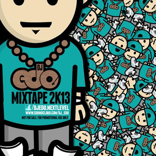 DJ EDO - 2K13 MIXTAPE (2013)