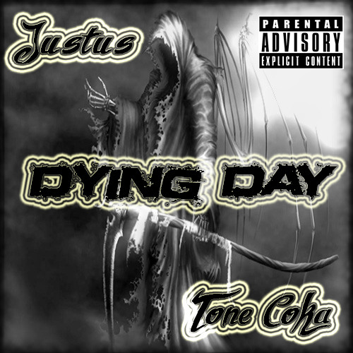 Justus & Tone Coka-Dying Day
