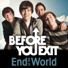 Before You Exit - When I Was Your Man