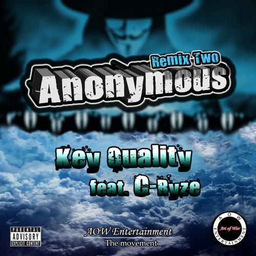 """Anonymous Remix II"" - Key Quality feat. C-Ryze (Mastered)"