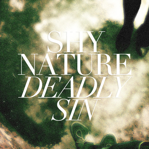 Shy Nature - Deadly Sin