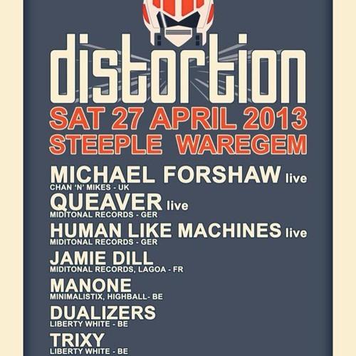 TRiXY @ Distortion (The Steeple Waregem) 27.04.2013