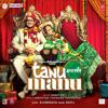 Jugni- Tanu Weds Manu