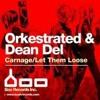 Dean Del - Let Them Loose (Elijah Mainieri Edit) Free download