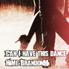 High school Musical 3: Can I have this dance (Duet Cover) Fika Hime, BrandonM