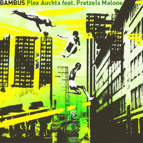 BAMBUS feat. Pretzels Malone