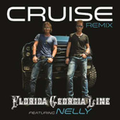 Florida Georgia Line ft. Nelly – Cruise (Remix) @flagaline @nelly_mo