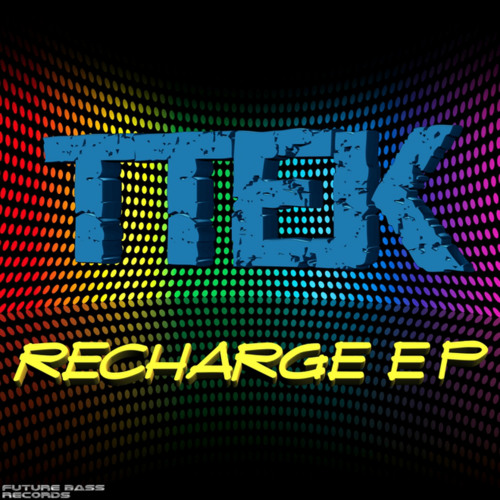TTEK...The Flow...(clip)...Available On Future Bass Records