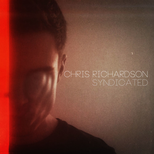 CDM: Chris Richardson - Syndicated (Original Mix) [Free Download]