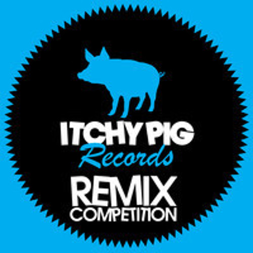 Itchy Pig - Remix Competition - Asian drum