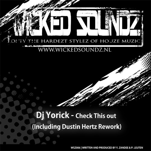 Preview WSZ006 Dj Yorick - Check This Out (including Dustin Hertz rework)