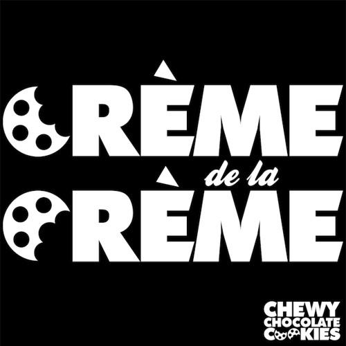 Crème de la Crème - Radio Show - April 2013