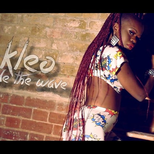 Kleo FREESTYLE- (Ride The Wave)