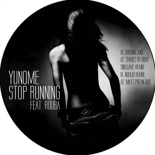 Yunome feat. Rouba - Stop Running (Matt Prehn Dub) PREVIEW [OSCV002]