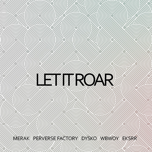 Perverse Factory - Digital Flush Out /// out now on LET IT ROAR EP [IO.LAB Rec.]