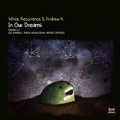 Andrew K and White Resonance -  In Our Dremas (Matias Spataro Remix) BSCA