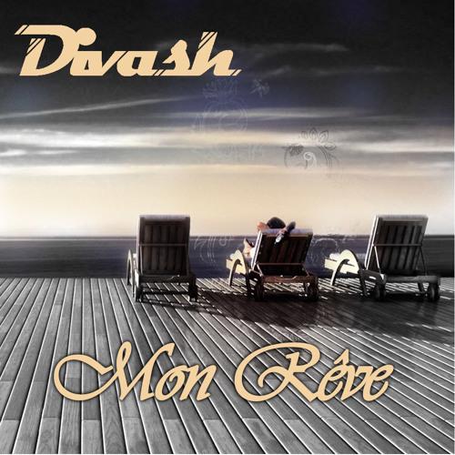 Divash - Mon rêve (Original mix)