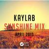 Kaylab Sunshine Mix - April 2013