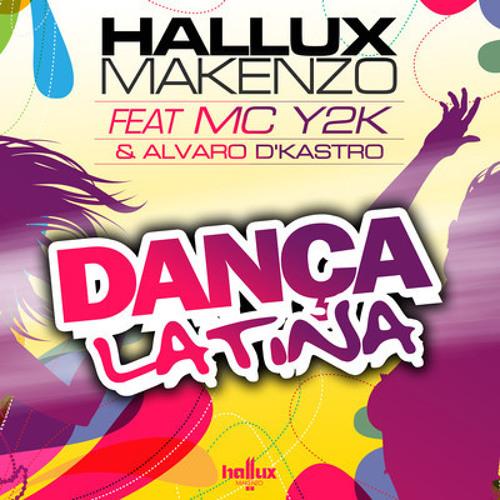 Hallux Makenzo feat. Mc Y2k & Alvaro D'Kastro - Dança Latina (Dj Izy Remix)prev