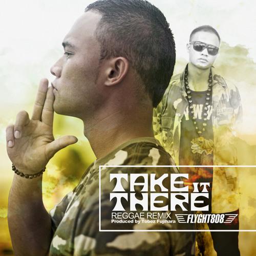 I.A. - Take it there(Reggae Remix)