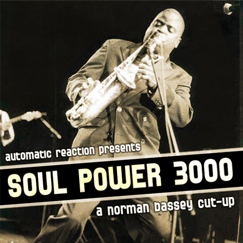 Soul Power 3000 (Norman Bassey Cut-Up)