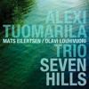 09 Ceremony (Alexi Tuomarila Trio)