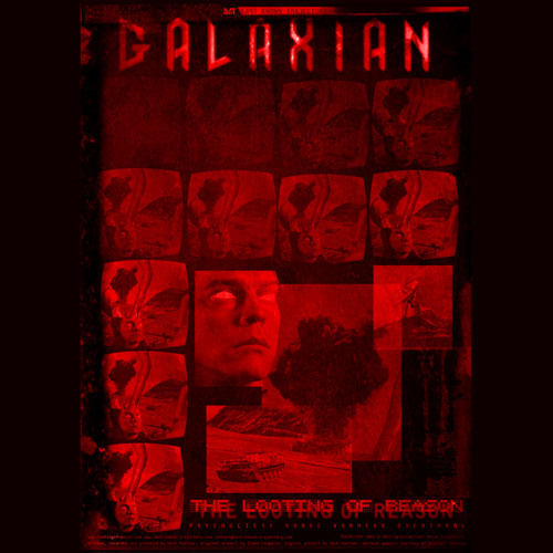 GALAXIAN - The Looting of Reason (LAST KNOWN TRAJECTORY)