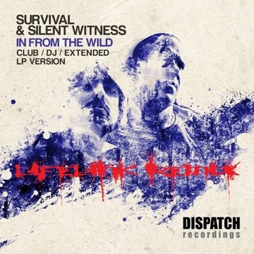 Survival & Silent Witness: Fletcher (Lifelink Remix)