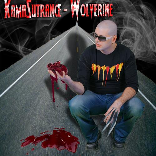 KamaSutrance - Wolverine (138 BPM ) Semp