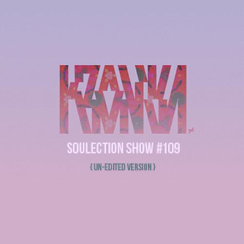 Soulection Show #109 - kronika