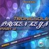 Tronicsole - Broken Keys (Matteo Sun Vocal Remix) Sampler Deep Energie Musik ( OUT NOW )