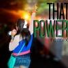 Justin Bieber - That Power (Ivonee Habib Remix)